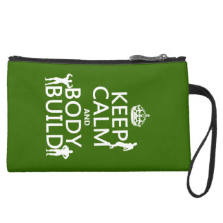 Keep Calm and Body Build Suede Wristlet