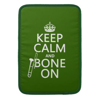 Keep Calm and 'Bone On (trombone - any color) Sleeve For MacBook Air