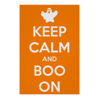 Keep Calm and Boo On Poster