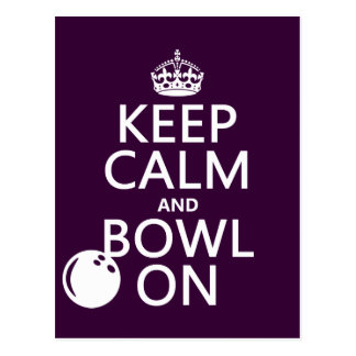 Keep Calm and Bowl On - all colours Postcard