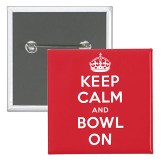 """""""Keep Calm and Bowl On"""" Button"""