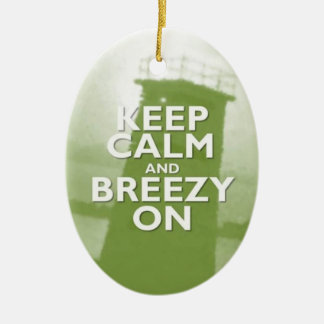 Keep Calm and Breezy On Christmas Ornament