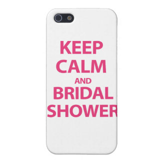 Keep Calm and Bridal Shower! iPhone 5 Cases