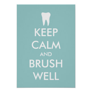 Keep calm and brush well poster for dental clinic
