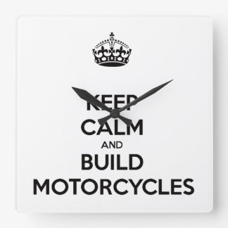 keep calm and build motorcycles square wall clock