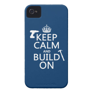 Keep Calm and Build On (any background color) iPhone 4 Case-Mate Case