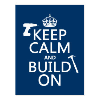 Keep Calm and Build On (any background color) Postcard