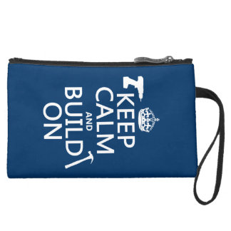 Keep Calm and Build On (any background color) Suede Wristlet