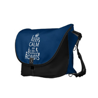 Keep Calm and Build Robots (in any color) Commuter Bags