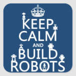 Keep Calm and Build Robots (in any colour) Stickers