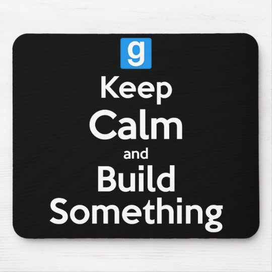 Keep Calm and Build Something - Gaming Mouse Pad
