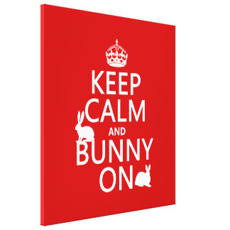 Keep Calm and Bunny On - all colors Canvas Print
