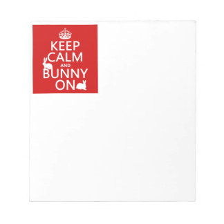 Keep Calm and Bunny On - all colors Notepad