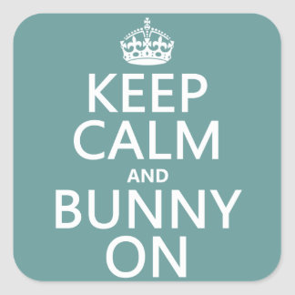 Keep Calm and Bunny On customisable Stickers