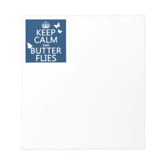 Keep Calm and Butterflies (any background color) Notepad