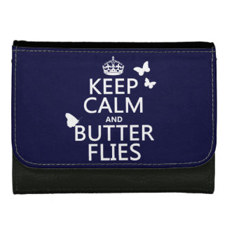 Keep Calm and Butterflies (any background color) Wallet