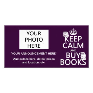 Keep Calm and Buy Books in any color Photo Cards