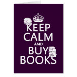 Keep Calm and Buy Books (in any colour)