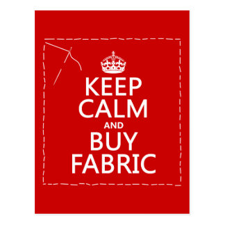 Keep Calm and Buy Fabric (all colors) Postcard