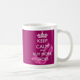Keep Calm and Buy More Shoes Mug
