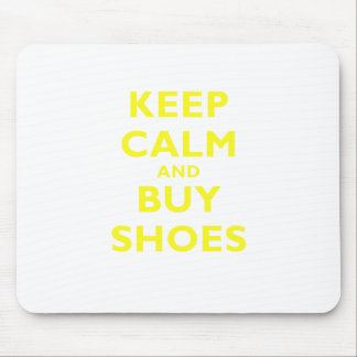 Keep Calm and Buy Shoes Mousepads