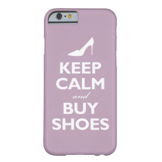 Keep Calm and Buy Shoes (pale violet) Barely There iPhone 6 Case