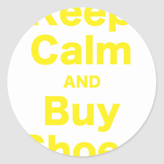 Keep Calm and Buy Shoes Round Sticker