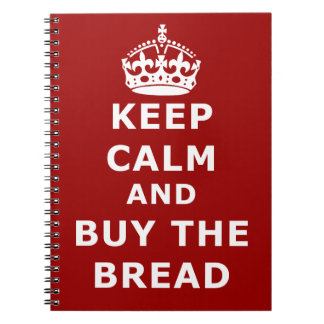 Keep calm and buy the you annoy - Purchase the bre Note Book