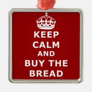 Keep calm and buy the you annoy - Purchase the bre Silver-Colored Square Decoration