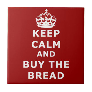 Keep calm and buy the you annoy - Purchase the bre Small Square Tile