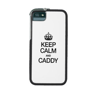 KEEP CALM AND CADDY CASE FOR iPhone 5