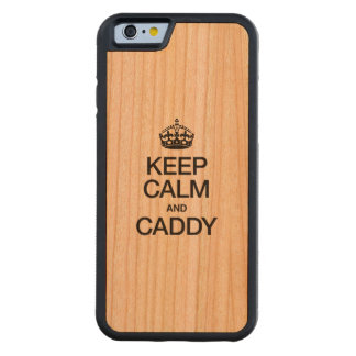 KEEP CALM AND CADDY CHERRY iPhone 6 BUMPER CASE