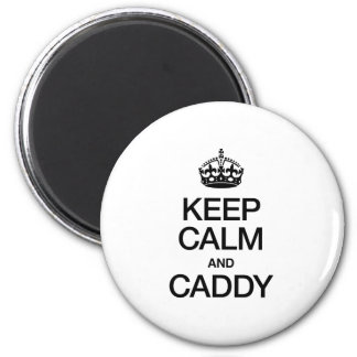 KEEP CALM AND CADDY REFRIGERATOR MAGNETS