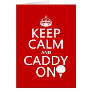 Keep Calm and Caddy On, Golf. Greeting Card