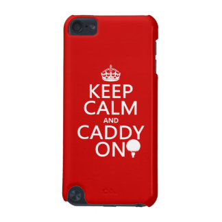 Keep Calm and Caddy On, Golf. iPod Touch (5th Generation) Case