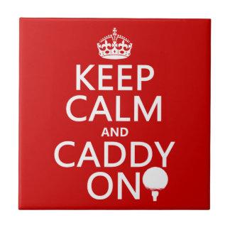 Keep Calm and Caddy On, Golf. Tile