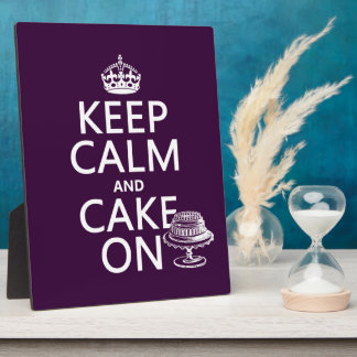 Keep Calm and Cake On Plaque