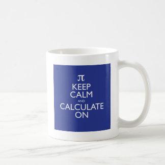Keep Calm and Calculate On Basic White Mug