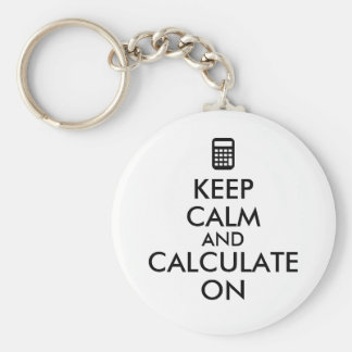Keep Calm and Calculate On Calculator Custom Basic Round Button Key Ring