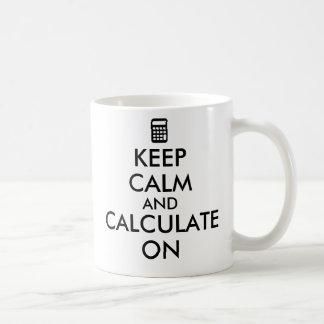 Keep Calm and Calculate On Calculator Custom Basic White Mug