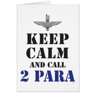 KEEP CALM AND CALL 2 PARA CARD