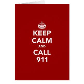 Keep Calm and Call 911 Card