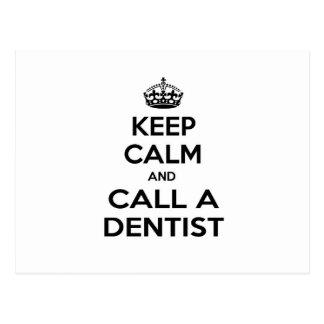 Keep Calm and Call a Dentist Postcard