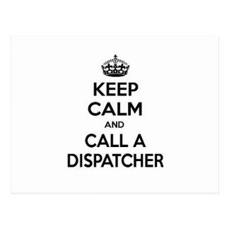 Keep Calm and Call a Dispatcher Postcard