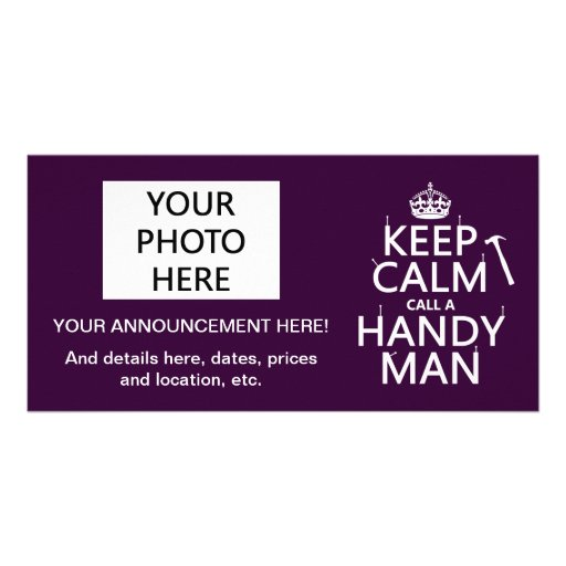 Keep Calm and Call A Handy Man (any color) Photo Cards