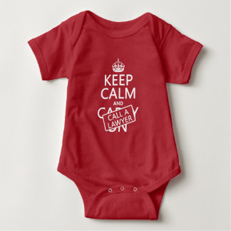 Keep Calm and Call A Lawyer (in any color) Baby Bodysuit