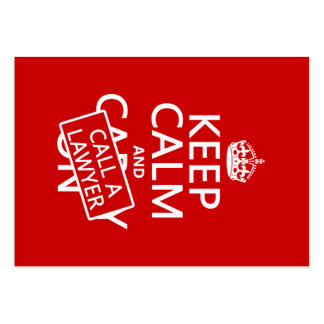 Keep Calm and Call A Lawyer (in any color) Business Card Templates