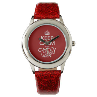 Keep Calm and Call A Lawyer (in any color) Watch