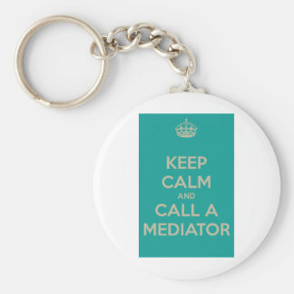 Keep Calm and Call a Mediator Basic Round Button Key Ring