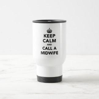Keep Calm and Call a Midwife Travel Mug